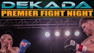 Dekada Premier Fight Night - Arnett vs Samuel