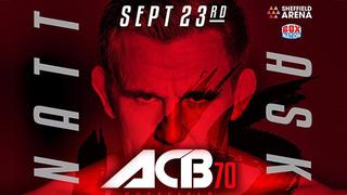 ACB 70:  Luke Barnatt vs Scott Askham