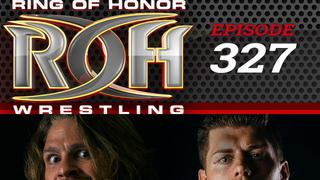 ROH Wrestling: Episode #327