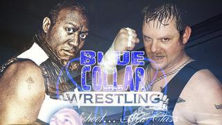 Blue Collar Wrestling: Episode 7