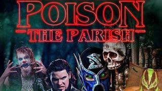 Elev8 Pro Wrestling: Poison The Parish