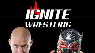 IGNITE Wrestling: Cinco De Mayhem