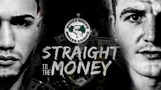 Connor vs Pastrana - Straight to the Money