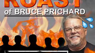 The Roast of Bruce Prichard