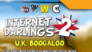 Internet Darlings 2: UK Boogaloo!