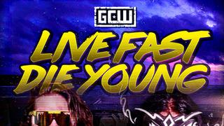 "GCW Wrestling: ""Live Fast, Die Young"""