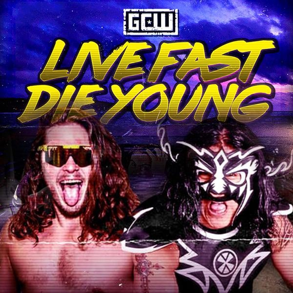 Gcw Wrestling Quot Live Fast Die Young Quot Official Ppv Replay