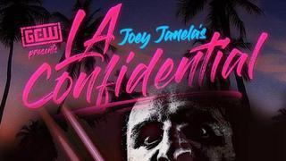 Joey Janela's LA Confidential