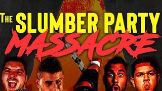 AIW: The Slumber Party Massacre