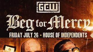 GCW: Beg For Mercy