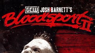 GCW: Josh Barnett Blood Sport II