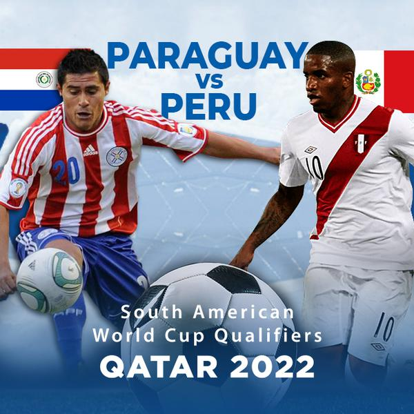 South America Qualifiers Qatar 2022 Paraguay Vs Peru Official Ppv Replay Fite