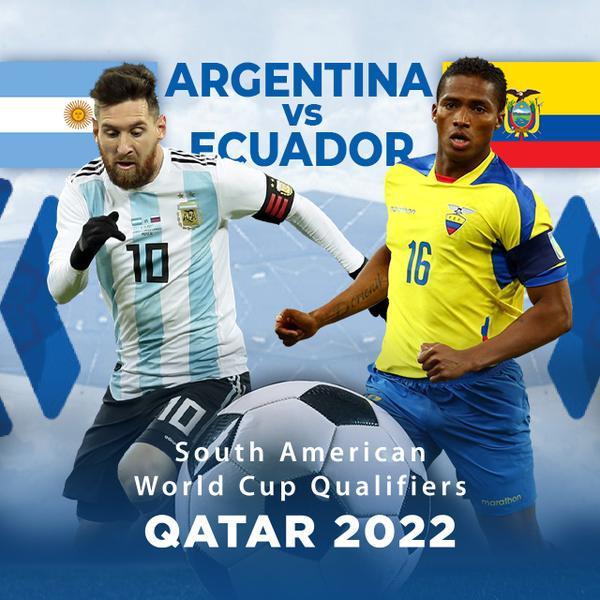 ▷ South America Qualifiers, Qatar 2022: Argentina vs Ecuador - PPV Replay