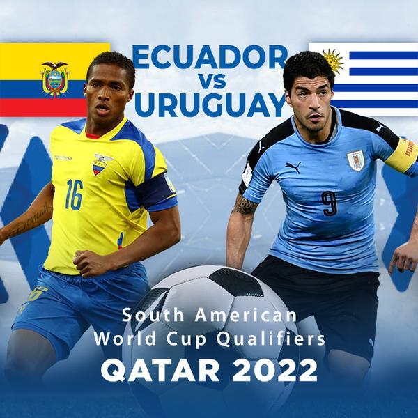▷ South America Qualifiers, Qatar 2022: Ecuador vsUruguay - PPV Replay