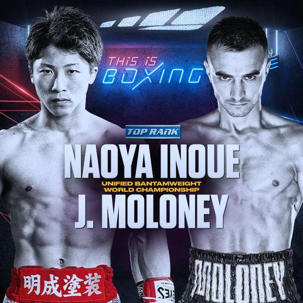 Top Rank: Inoue vs Moloney