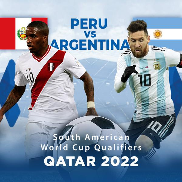 ▷ South America Qualifiers, Qatar 2022: Peru vs Argentina - PPV Replay