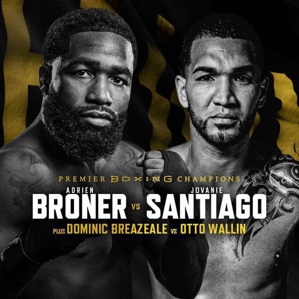 PBC: Broner vs Santiago