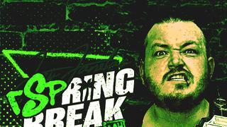 GCW: rSpring Break - fka JJSB5