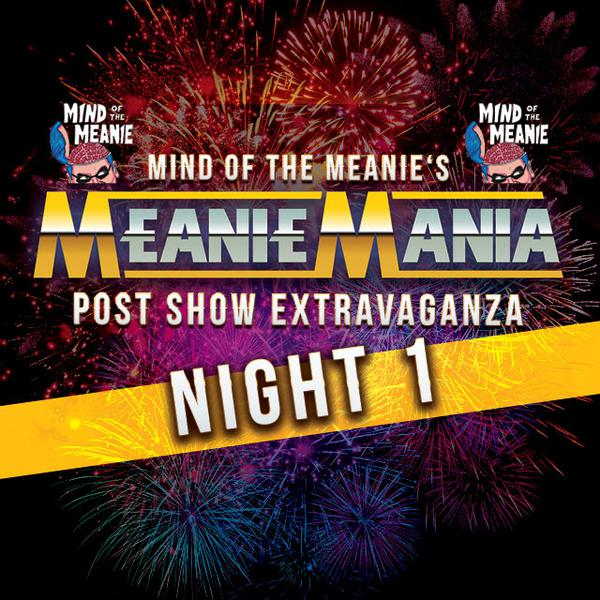 Watch MeanieMania, Night 1 2021 4/10/21