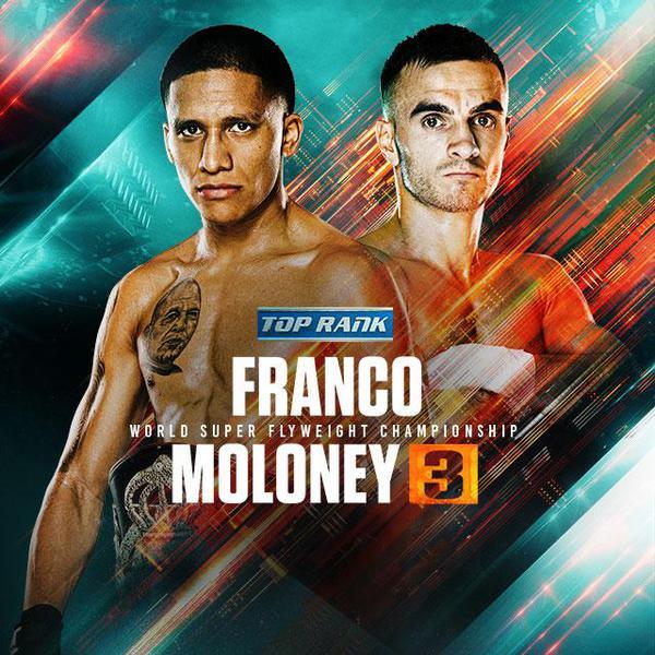 Top Rank: Franco vs Moloney 3