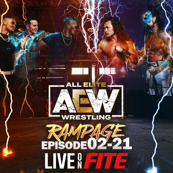 AEW: Rampage, Episode 02-21