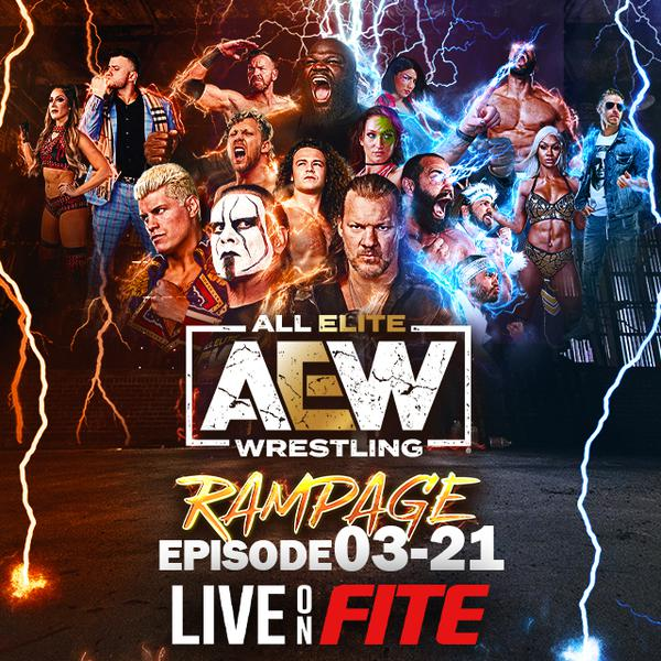 AEW: Rampage, Episode 03-21