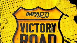 Impact Wrestling: Victory Road 2021