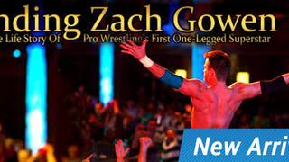 Finding Zach Gowen BONUS