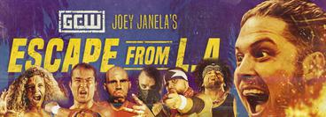 GCW: Joey Janella Escape from LA