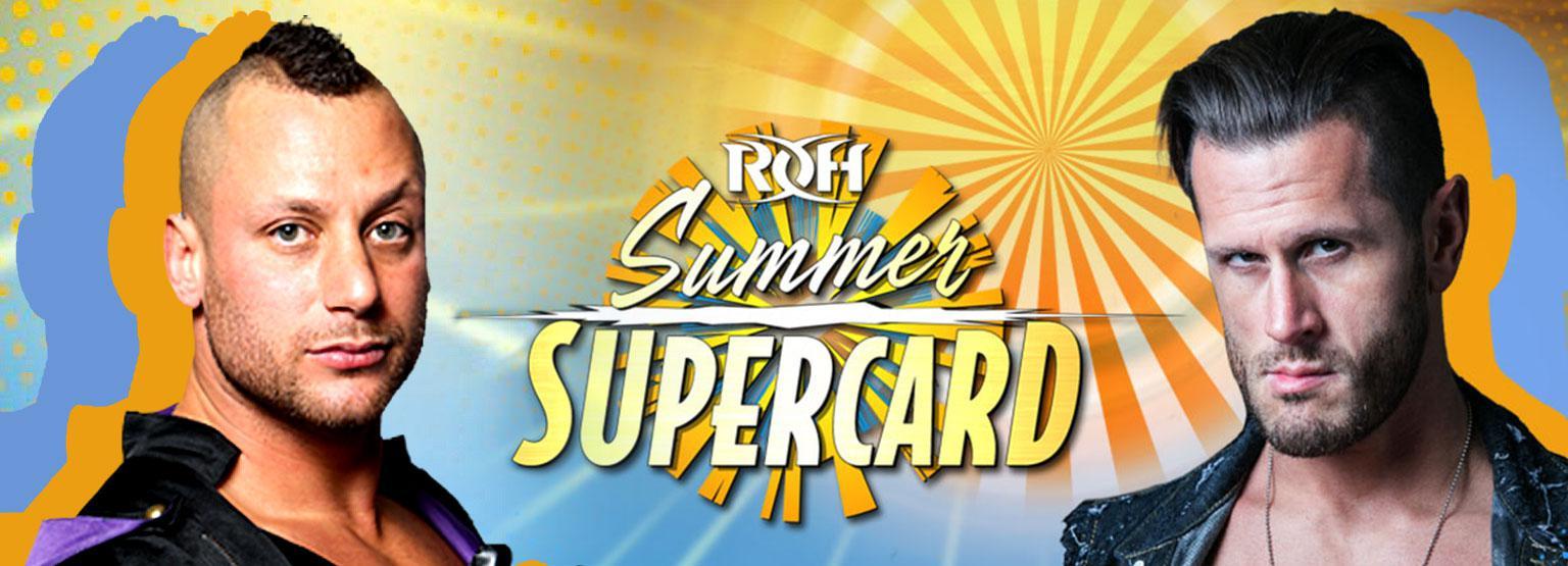 ROH: Summer Supercard
