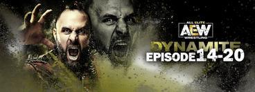 AEW: Dynamite, Episode 14-20