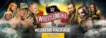 WrestleMania 36: Weekend Package (en Español)