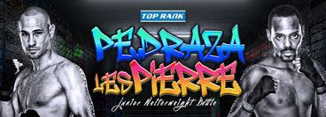 Top Rank: Jose Pedraza vs  Mikkel LesPierre