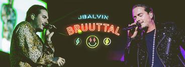 J Balvin: BRUUTTAL (Rebroadcast)