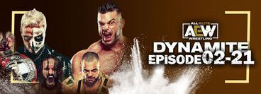 AEW: Dynamite, Episode 02-21