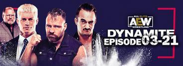 AEW: Dynamite, Episode 03-21