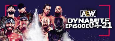 AEW: Dynamite, Episode 04-21