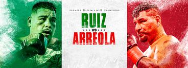 PBC: Andy Ruiz vs Chris Arreola