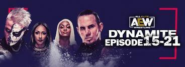 AEW: Dynamite, Episode 15-21