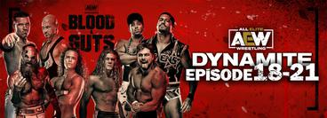 AEW: Dynamite, Episode 18-21