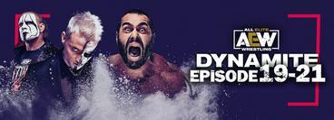AEW: Dynamite, Episode 19-21