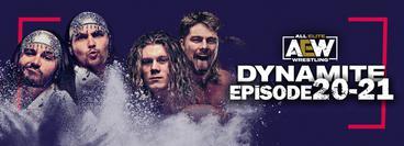 AEW: Dynamite, Episode 20-21