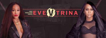 Verzuz: Eve vs Trina