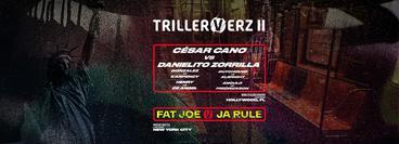 TrillerVerz II: Cano vs Zorrilla | Fat Joe vs Ja Rule