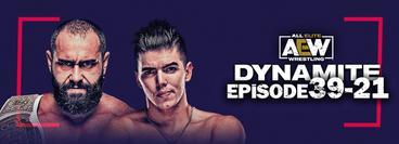 AEW: Dynamite, Episode 39-21