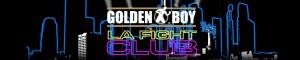 GoldenBoy_LAFightClub_gen_FG