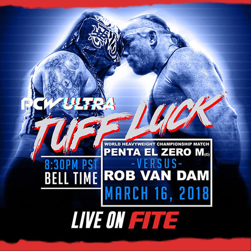Tuff Luck or Redemption? Penta El Zero defends against Rob Van Dam … again.