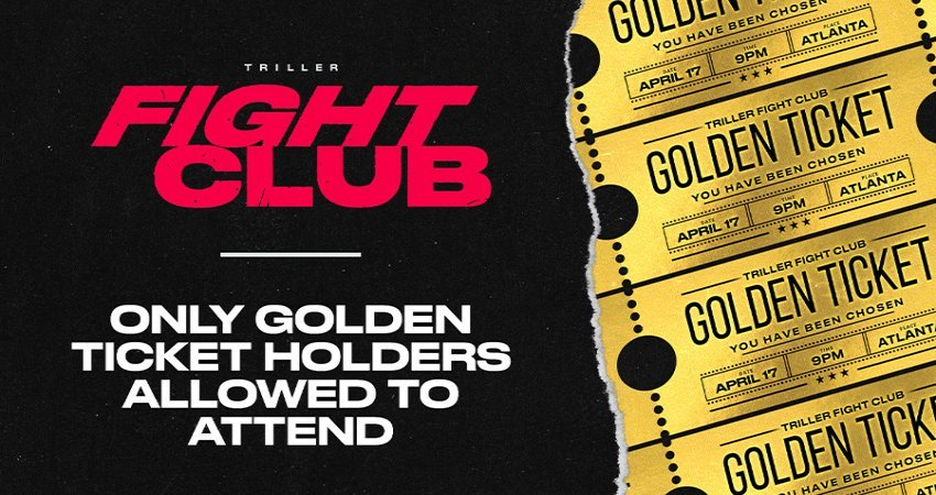 """Triller Fight Club Announces First-Of-Its-Kind """"No Tickets Sold"""" Format For April 17 Fight Club Event in Atlanta; Only """"Golden Ticket"""" Holders Allowed to Attend"""